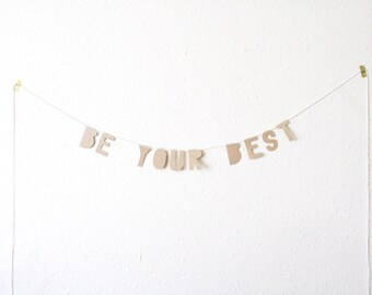 kraft paper banner, BE YOUR BEST - handmade, party banner, home banner, word banner, paper goods, home decor, kraft banner, bunting, party