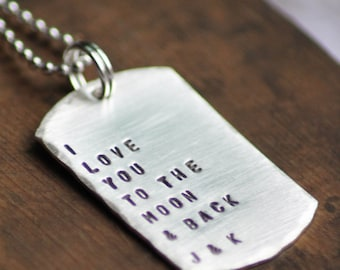 Personalized Dog Tag Necklace - Hand Stamped - I love you to the moon and back - Sterling Silver