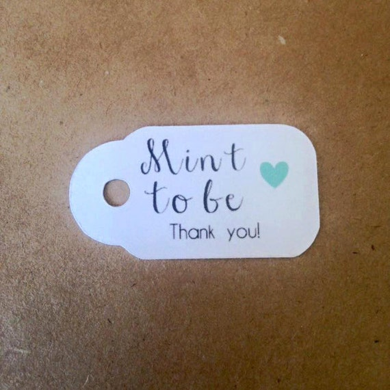 "Thank You ""Mint To Be"" tags!, set of 10 ten, Mint to Be Favor Tags, 2 inches by 1 inch, Custom Mint to Be Favor Tags, Mint to Be Tags"