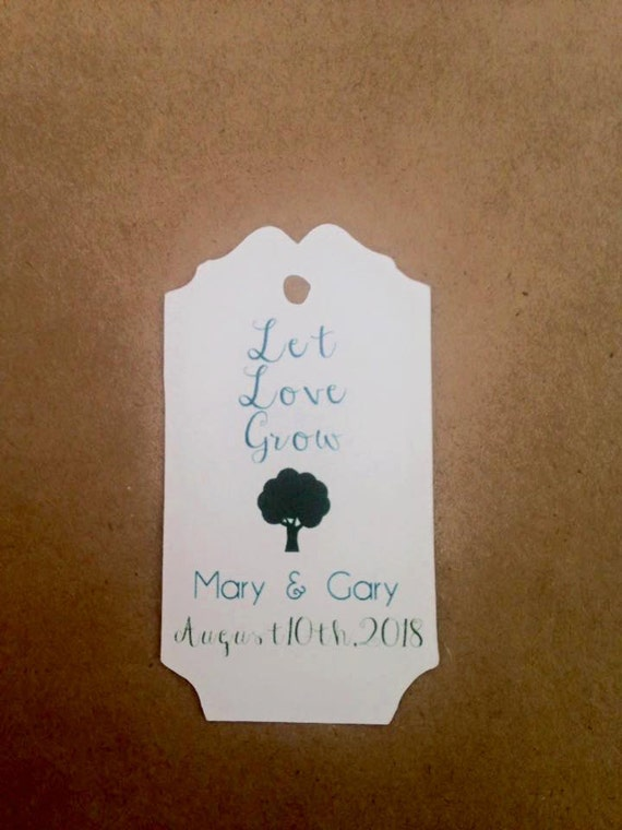 Let Love Grow Favor Tag, Custom Name/Date, Wedding Favor Tag, Plant Tag, Bridal Shower Favor Tag, Personalized Tag, Succulent Favors