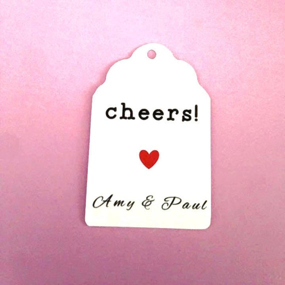 Cheers! Wedding Party Favors with custom name, heart , custom tags, gift tags, favor tags, thank you tags, party favors, bridal shower, baby