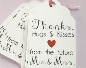 Thanks, Hugs & Kisses from the future Mr and Mrs, custom color heart