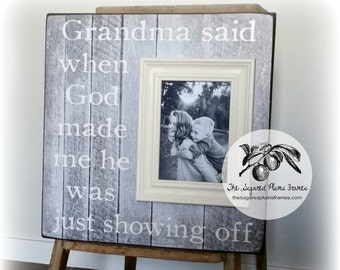 Gift for Grandma, Grandma Frame, When God Made Me He Was Just Showing Off, Mothers Day, 16x16 The Sugared Plums Frames