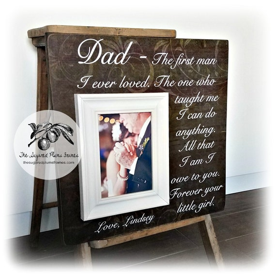 Father Of The Bride Photo Frame The First Man I Ever Loved Etsy
