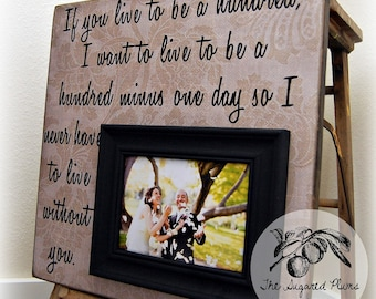Personalized Picture Frame, Wedding Gift, Anniversary Gift, If You Live To Be A Hundred, 16x16 Free Shipping, The Sugared Plums Frames