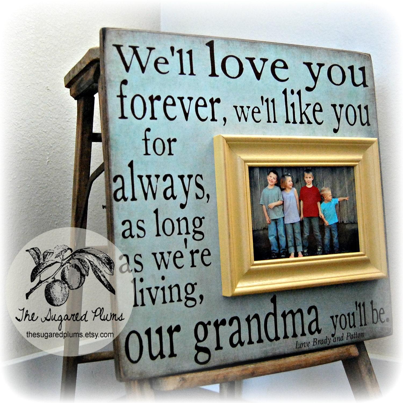 Mothers Day Frame I\'ll Love You Forever Grandma Gift | Etsy