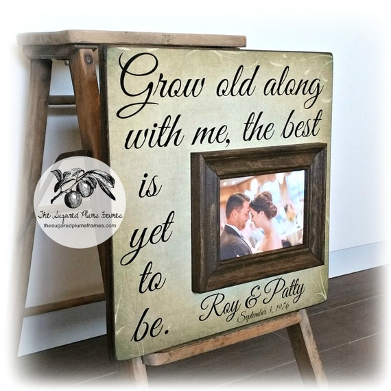 Gift For Wedding Couple Grow Old With Me The Best Is Yet To Etsy
