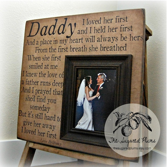 Father Of Bride Gift I Loved Her First Daughter To Father Etsy