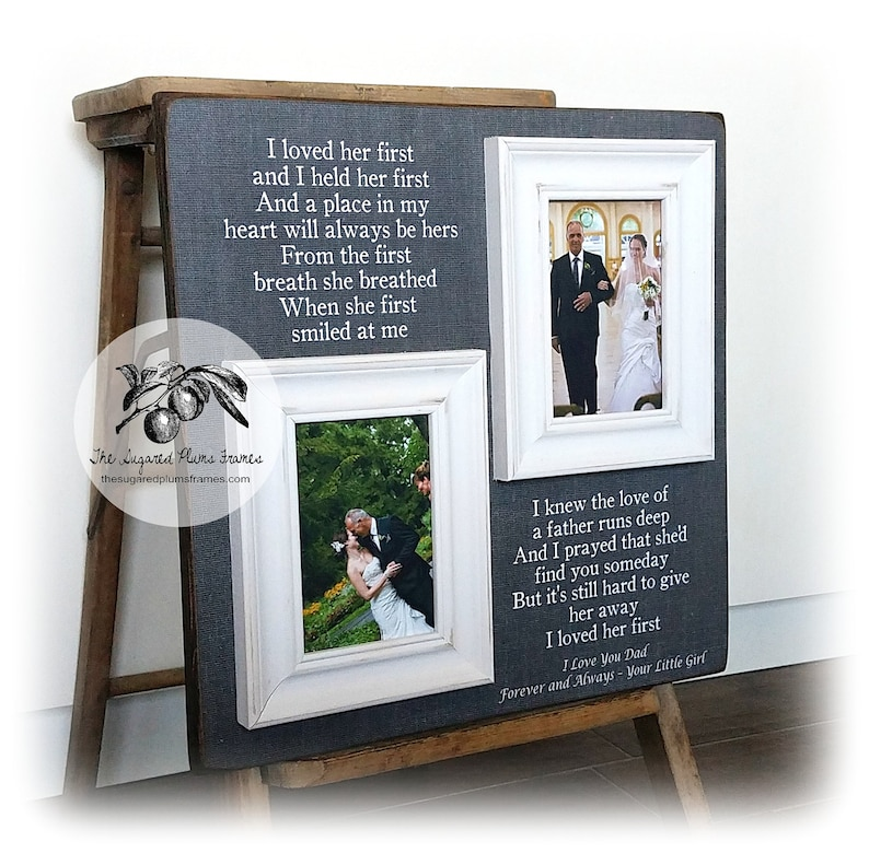 Daughter to Father Gift 16x16 The Sugared Plums Frames Father of the Bride Presents I Loved Her First Father of the Bride Frame