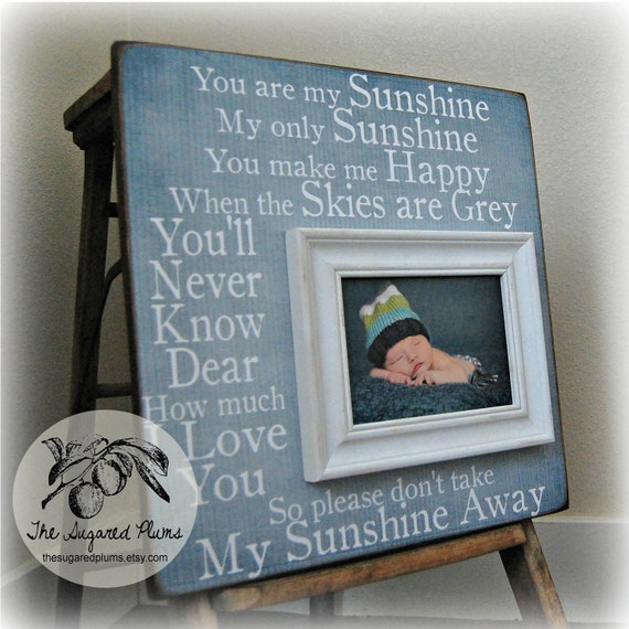 YOU Are My SUNSHINE Mothers Day Gift Personalized Baby Picture Frame ...