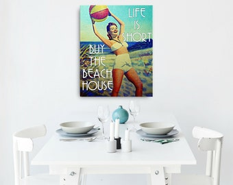 Beach Art Canvas, Beach Gifts,  Beach Canvas 16x20 Life is Short Buy the Beach House Canvas Beach House retro beach art vintage swimsuit art