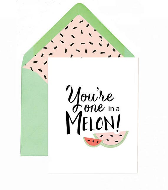 One In A Melon Greeting Card With Envelope Liner