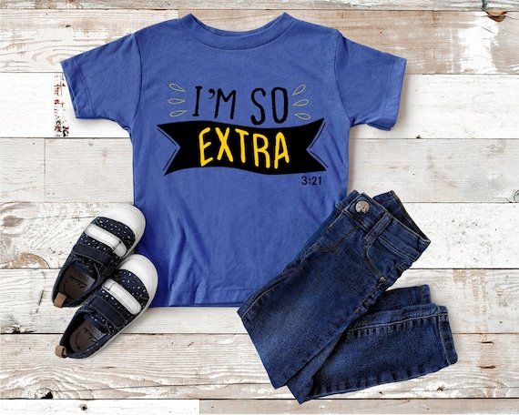 I'm So Extra Shirt | Down Syndrome Shirt | Trisomy 21 Shirt| Down Syndrome Awareness | Extra Chromosome Shirt| Down Syndrome Tee