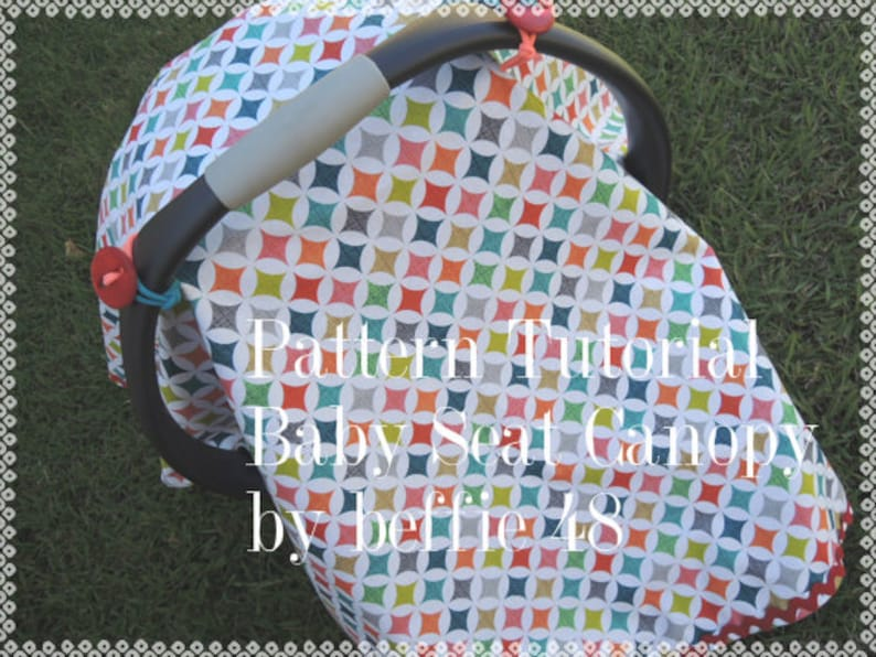Baby Seat Canopy Tent Pattern Tutorial W Photos Pdf Instant Etsy
