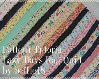 Lazy Days Jelly Roll, Rag Quilt Pattern Tutorial, Easy to Make