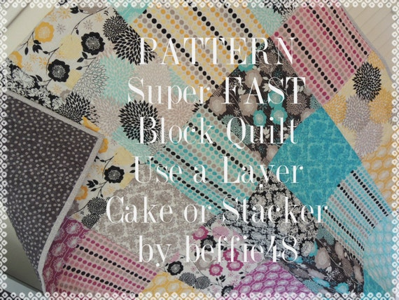 Super Simple Layer Cake Stacker Pattern Easy Block Quilt Etsy