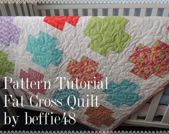 Fat Cross Modern Quilt Pattern Tutorial, Instant Download