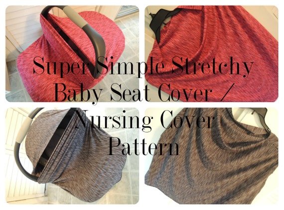 Terrific Pattern Stretch Baby Seat And Nursing Cover Tutorial Super Simple To Make Gmtry Best Dining Table And Chair Ideas Images Gmtryco