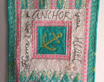 Home is where You Anchor your Heart Mini Quilt Wall Hanging - free shipping