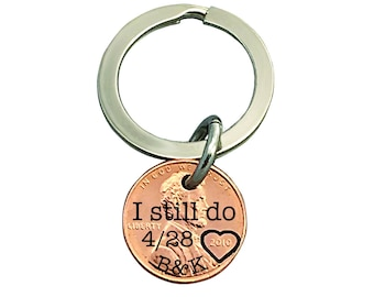 I Still Do - Penny Keychain, Anniversary gift, Gift for Him, Husband Anniversary Gift, Personalized Gift For Him