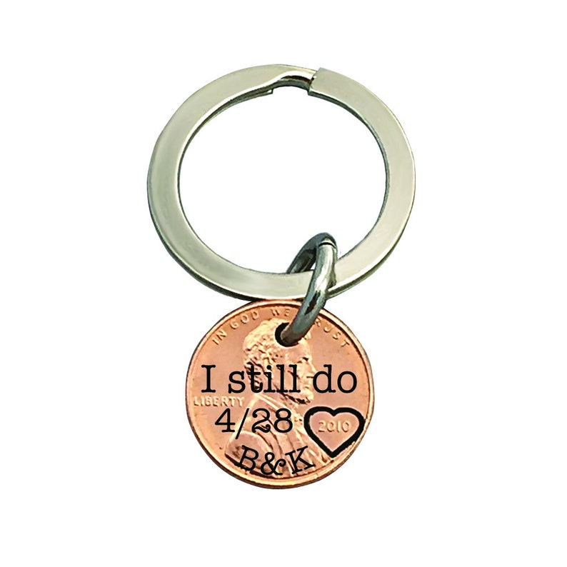 I Still Do  Penny Keychain Anniversary gift Gift for Him image 0