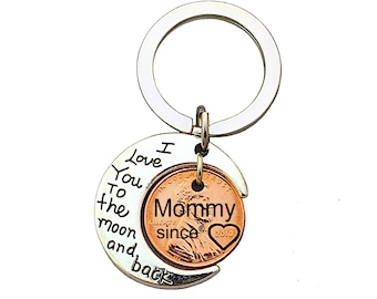 Mommy Since Key chain engraved penny - wife - girlfriend - Mother's Day Gift - Anniversary gift - Engraved - Penny - Gift for Mom