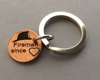 Fireman Since - Fireman Keychain - Gift for Wife - Gift for Friend - Engraved Penny -