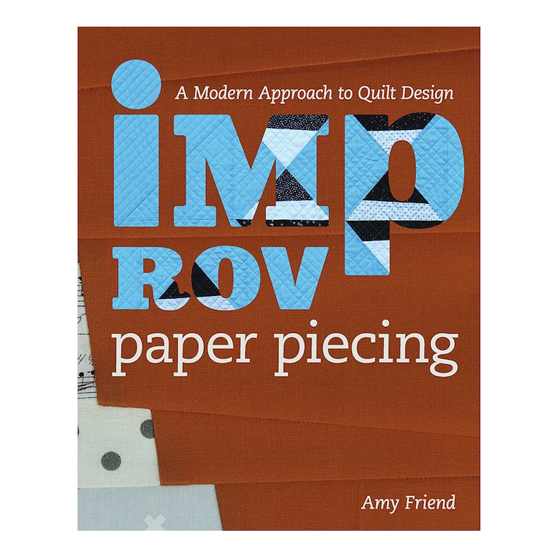 Improv Paper Piecing: A Modern Approach to Quilt Design image 0