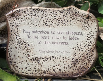 Cherokee Proverb Ceramic Plaque