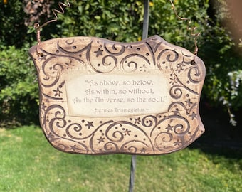 Handmade Hermès Trismegistus Inspirational Quote Ceramic Plaque