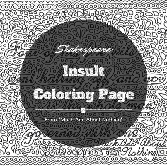Shakespeare insults printable coloring page quote from Much Ado About Nothing Four of his five wits went halting off