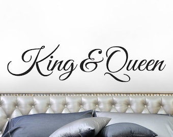 King and Queen Decor, His and Hers Bedroom Vinyl Wall Decal, Wedding Gift for Couple, Headboard Decal, Removable Vinyl Decal (0173a65v-r3c)