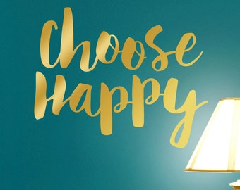 Choose Happy Metallic Gold Wall Words Sticker, Inspirational Decal, Inspirational Vinyl Wall Decal Quote (0179c247v)