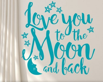 Wall Quote Vinyl Wall Decal, Boho Hand Lettered Script Font Style with Moon and Stars Accents, Love you to the Moon and Back