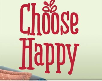 Choose Happy Wall Words Sticker - Inspirational Decal | Vinyl Wall Decal Quote | Positive Affirmation | Wall Sticker Quote | Wall Decor