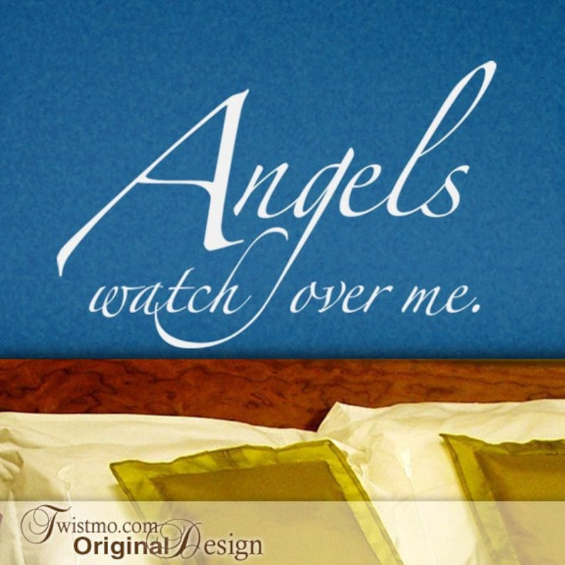Angels Wall Quote Angels Watch Over Me Vinyl Wall Decal Inspirational Quote Wall Decal Quote Angel Home Decor Guardian Angel