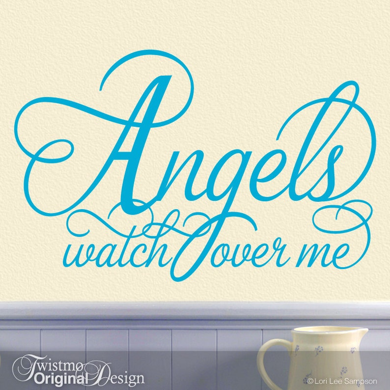 Angels Wall Decor Angels Nursery Wall Decor Guardian Angel Script Font Decal Inspirational Quote Vinyl Wall Decal Angels Watch Over Me