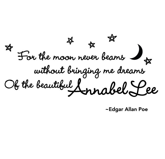 Edgar Allan Poe Quotes: Annabel Lee Edgar Allan Poe Quote Vinyl Wall Decal Wall