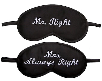 Mr Right Mrs Always Right Sleep Masks, Blindfolds set for 2, Wedding gift black sleeping eye mask, Text embroidery for two, Wife and husband