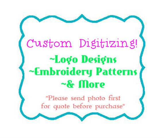 Custom Embroidery Digitizing Custom Digitizing Custom Etsy