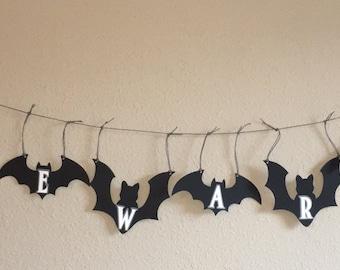 Bat BEWARE Banner; Halloween Garland