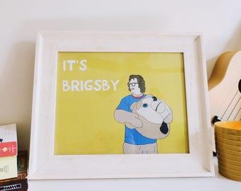 It's Brigsby