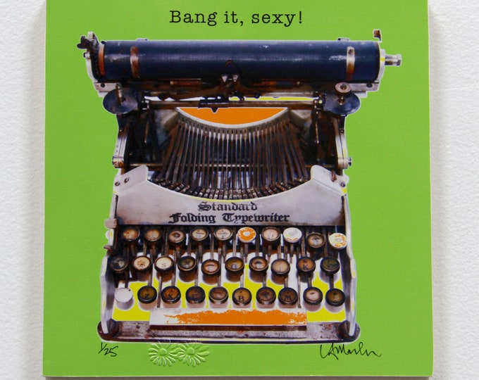 "Featured listing image: Typewriter ART Wood block - ""Bang it, sexy!"" - ready to hang"