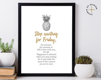 stop waiting pineapple wall art printable artwork inspirational quote minimal poster