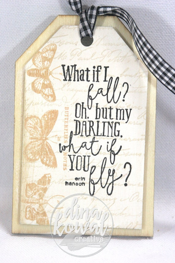 Hand stamped wood tag or ornament - What If You Fly? poem