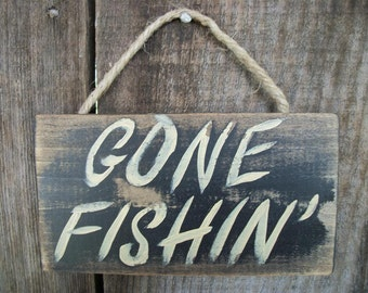 Gone Fishing Sign Black Distressed Rustic Primitive Wood Wall Hanging Fathers Day Fishing Decor