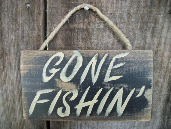 Gone Fishing Sign Black Distressed Rustic Primitive Wood Wall | Etsy
