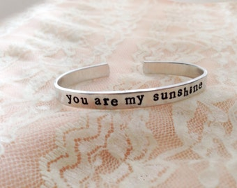 you are my sunshine. Kids cuff bracelet. Hand stamped, personalized