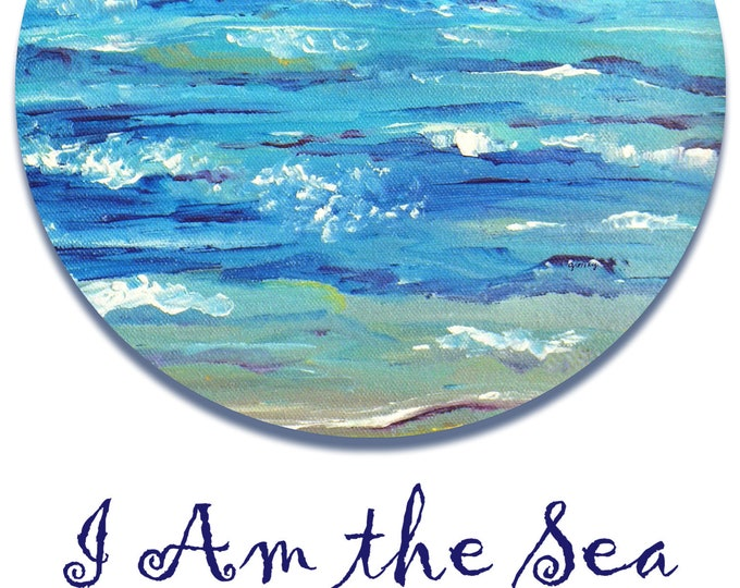 I Am the Sea Print poster