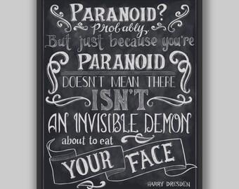 Paranoid - Print - Digital Typography Harry Dresden Files Quote
